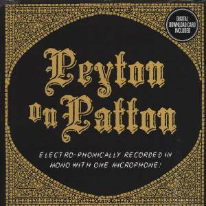 Cover - Reverend Peyton's Big Damn Band, The: Peyton On Patton