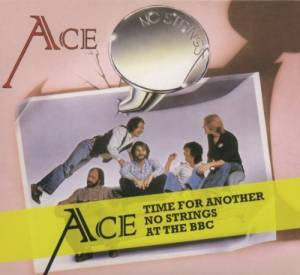 Cover - Ace: Time For Another / No Strings / At The BBC