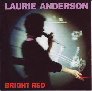 Cover - Laurie Anderson: Bright Red