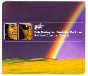 Bob Marley Vs. Funkstar De Luxe: Rainbow Country - Cover