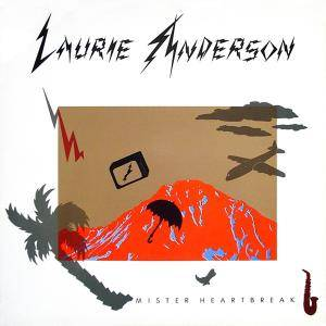 Cover - Laurie Anderson: Mister Heartbreak