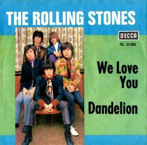 The Rolling Stones: We Love You / Dandelion - Cover