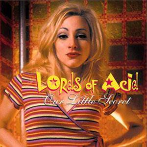 Cover - Lords Of Acid: Our Little Secret