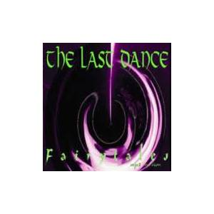 Cover - Last Dance, The: Fairytales