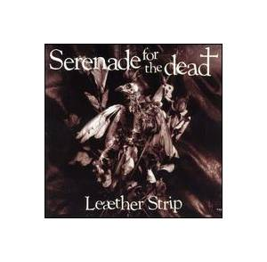 Leæther Strip: Serenade For The Dead - Cover
