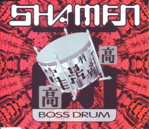 The Shamen: Boss Drum - Cover