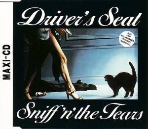 Sniff 'n' The Tears: Driver's Seat - Cover