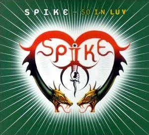 Cover - Spike: So In Luv