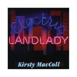 Cover - Kirsty MacColl: Electric Landlady