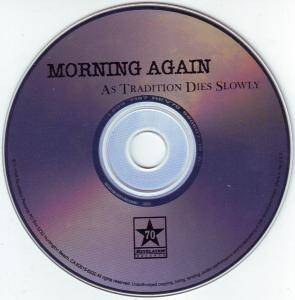 Morning Again: As Tradition Dies Slowly (CD) - Bild 3