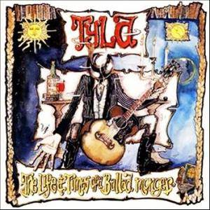 Cover - Tyla: Life And Times Of A Ballad Monger, The