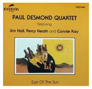 Cover - Paul Desmond: East Of The Sun