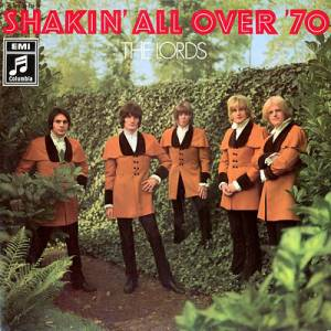Cover - Lords, The: Shakin' All Over '70