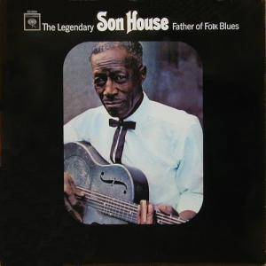 Son House: Father Of Folk Blues - Cover