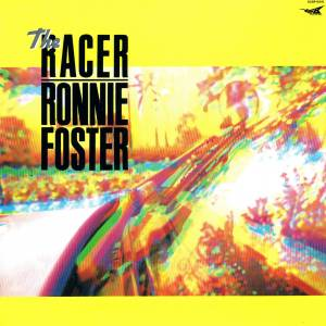 Cover - Ronnie Foster: Racer, The