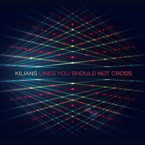 Cover - Kilians: Lines You Should Not Cross