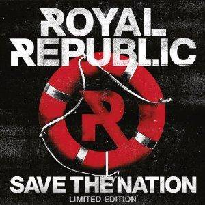 Cover - Royal Republic: Save The Nation