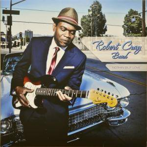 The Robert Cray Band: Nothin But Love - Cover