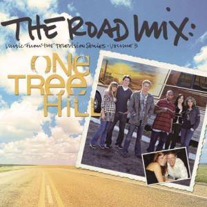 One Tree Hill Vol. 3 - The Road Mix - Cover