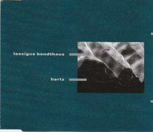 Cover - Lassigue Bendthaus: Hertz