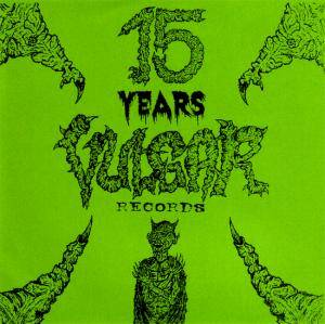 Cover - Agathocles: 15 Years Vulgär Records