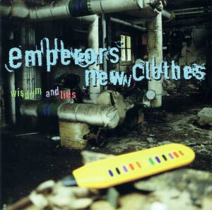 Cover - Emperors New Clothes: Wisdom And Lies