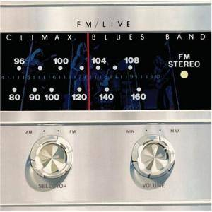 Climax Blues Band: FM / Live - Cover