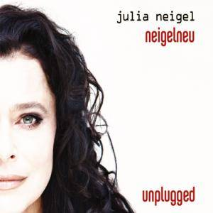 Cover - Julia Neigel: Neigelneu - Unplugged