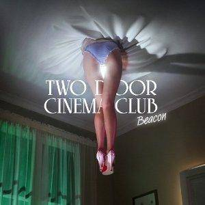 Two Door Cinema Club: Beacon - Cover