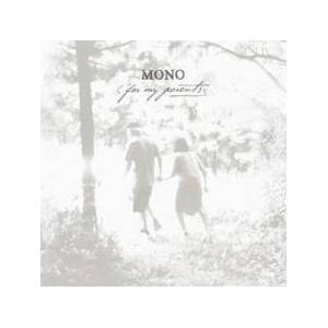 MONO: For My Parents - Cover