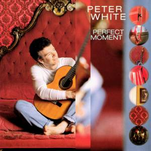 Cover - Peter White: Perfect Moment
