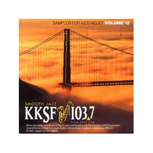 Cover - Grover Washington Jr. & Bill Withers: KKSF 103.7 FM Sampler For AIDS Relief, Vol. 12