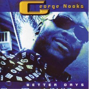 Cover - George Nooks: Better Days