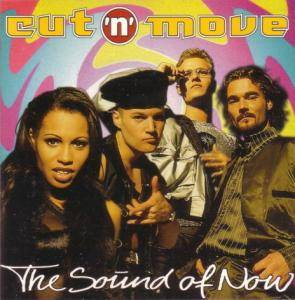 Cover - Cut 'n' Move: Sound Of Now, The