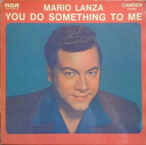 Cover - Mario Lanza: You Do Something To Me