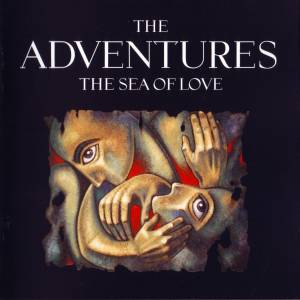 The Adventures: Sea Of Love, The - Cover