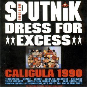 Sigue Sigue Sputnik: Dress For Excess - Cover