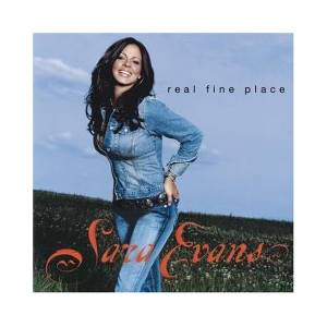 Cover - Sara Evans: Real Fine Place