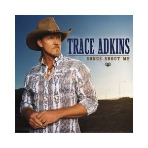 Cover - Trace Adkins: Songs About Me