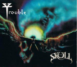 Trouble: The Skull (CD + DVD) - Bild 1