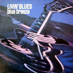 Livin' Blues: Blue Breeze - Cover