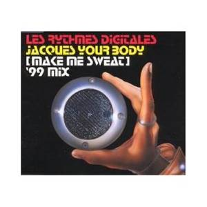 Cover - Les Rythmes Digitales: Jacques Your Body (Make Me Sweat)