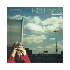 Cover - Emperors New Clothes: DJ Kicks: Kid Loco