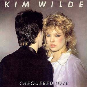 Cover - Kim Wilde: Chequered Love
