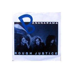 Bananarama: Rough Justice - Cover