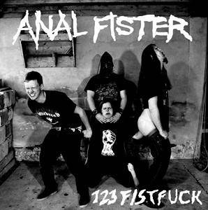 Anal Fister: 123 Fistfuck - Cover