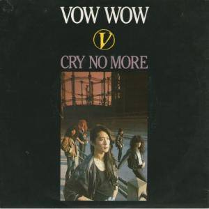 Cover - Vow Wow: Cry No More