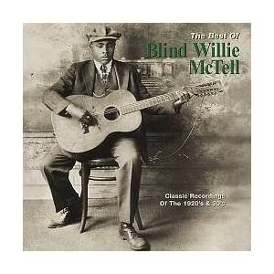 Cover - Blind Willie McTell: Best Of Blind Willie McTell, The