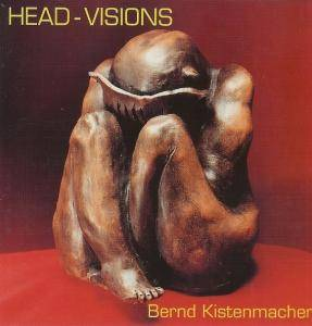 Cover - Bernd Kistenmacher: Head-Visions