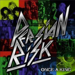 Cover - Persian Risk: Once A King